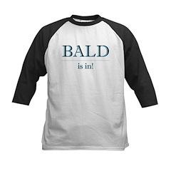 Bald is In! Tee