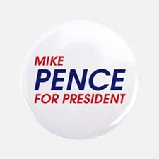 """Pence for President 3.5"""" Button"""