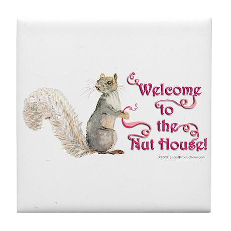 Squirrel Nut House! Tile Coaster