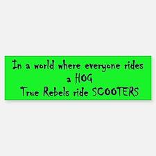 Rebels Ride Scooters Bumper Bumper Bumper Sticker