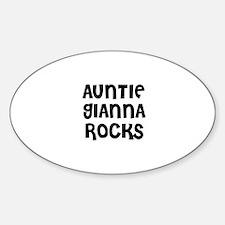 AUNTIE GIANNA ROCKS Oval Decal