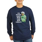 Getting Lucky with Your Mom Long Sleeve Dark T-Shi