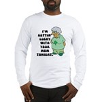 Getting Lucky with Your Mom Long Sleeve T-Shirt