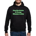 So Irish I Poop Shamrocks Hoodie (dark)