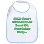 Can't Remember Last St. Patrick's Day... Bib