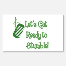 Let's Get Ready to Stumble Rectangle Decal