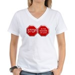 Stop in the Name of Love Women's V-Neck T-Shirt