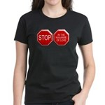 Stop in the Name of Love Women's Dark T-Shirt