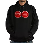 Stop in the Name of Love Hoodie (dark)