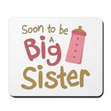 Big Sister To Be Mousepad