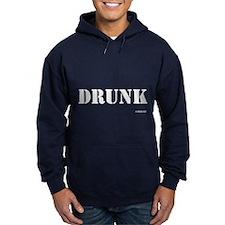Drunk - On a Hoodie