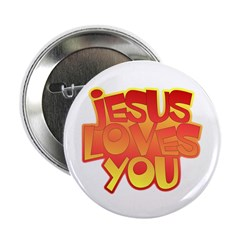 Jesus Loves You Christian Button