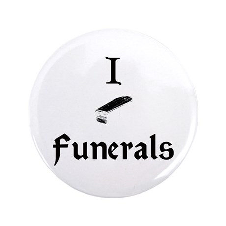 """Funeral 3.5"""" Button"""