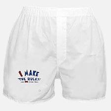 I Make the Rules funny Boxer Shorts