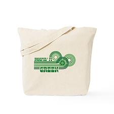 Keepin' It Green Tote Bag