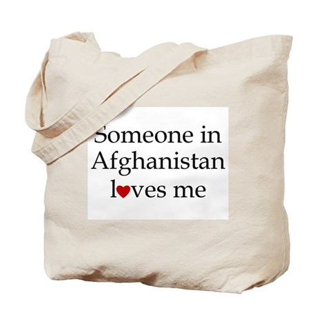 Someone in Afghanistan... Tote Bag