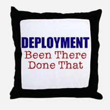 Deployment BTDT Throw Pillow