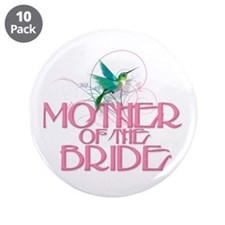 "Hummingbird Mother of Bride 3.5"" Button (10 pack)"
