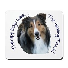 Therapy Dogs...Healing Touch Mousepad