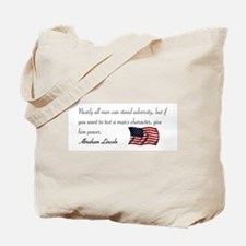 Test a Man's Character Tote Bag