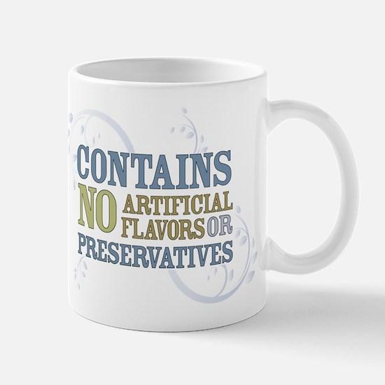 No Artificial Flavors... Mug