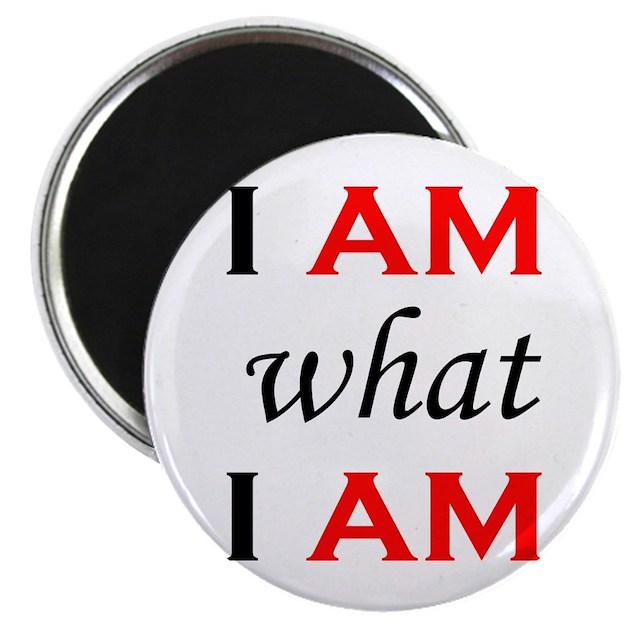 i am what i am magnet by lesbianfunworld. Black Bedroom Furniture Sets. Home Design Ideas