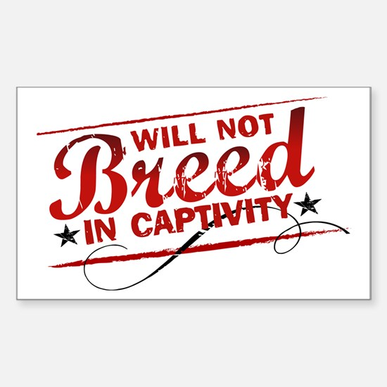 Will Not Breed in Captivity Rectangle Decal