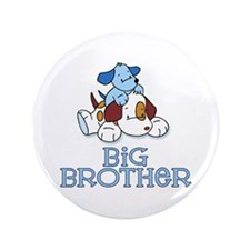 "Cute Puppys Big Brother 3.5"" Button"