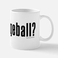got dodgeball? Mug