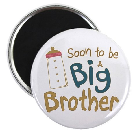 Big Brother To Be Magnet