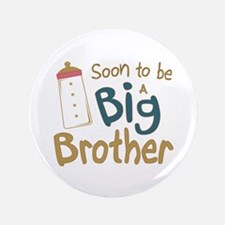 """Big Brother To Be 3.5"""" Button (100 pack)"""