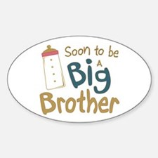 Big Brother To Be Oval Decal