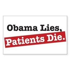 Obama Lies Patients Die Rectangle Decal