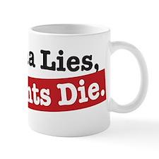 Obama Lies Patients Die Mug
