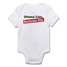 Obama Lies Patients Die Infant Bodysuit