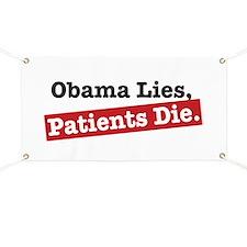 Obama Lies Patients Die Banner