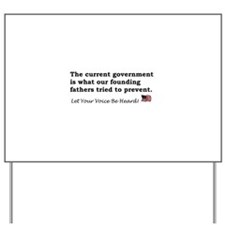 Current Government Yard Sign