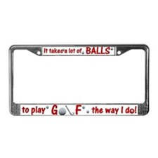 Play Golf the Way I Do License Plate Frame