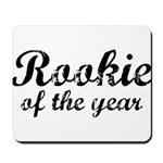 Rookie Of The Year Mousepad
