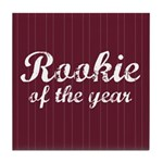 Rookie Of The Year Tile Coaster