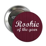 "Rookie Of The Year 2.25"" Button"