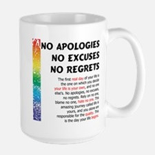 No Apologies Ceramic Mugs