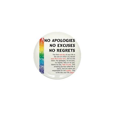 No Apologies Mini Button