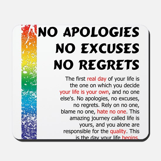 No Apologies Mousepad