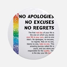 No Apologies Ornament (Round)