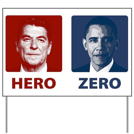 Obama Hero or Zero Yard Sign