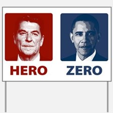 Obama Hero or Zero Yard Sign