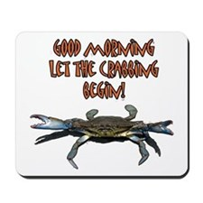 Let the Crabbing begin! Mousepad