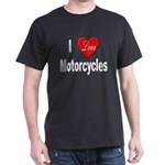 I Love Motorcycles (Front) Black T-Shirt