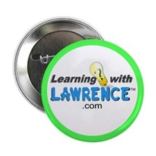 """Learning with Lawrence 2.25"""" Button"""